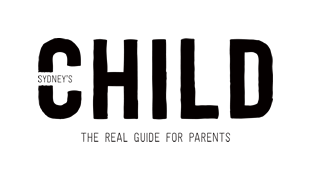 Sydney's CHILD - The Real Guide for Parents