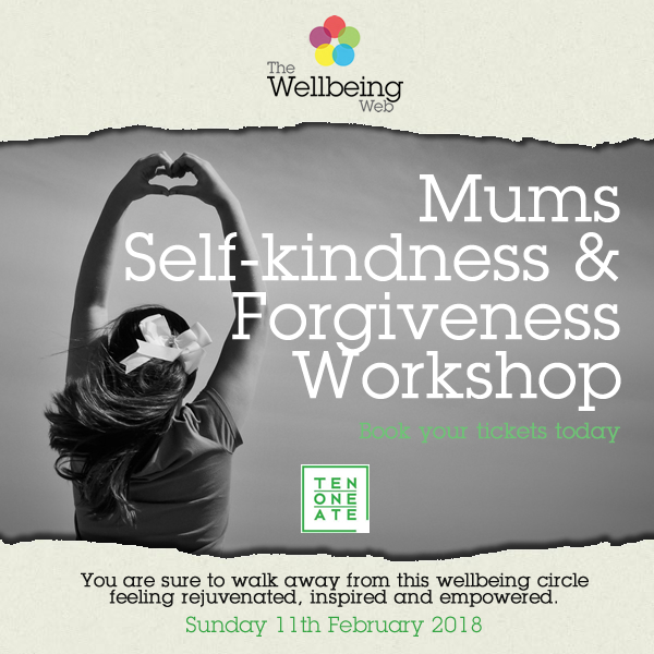 Mums Self-kindness & Forgiveness Workshop