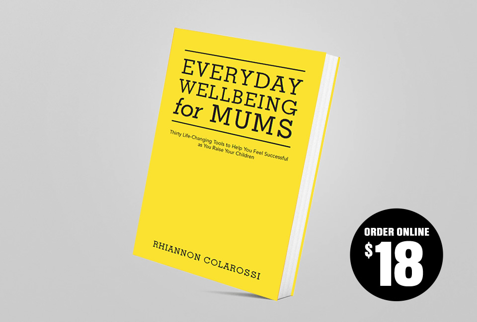 Everyday Wellbeing for Mums - BOOK